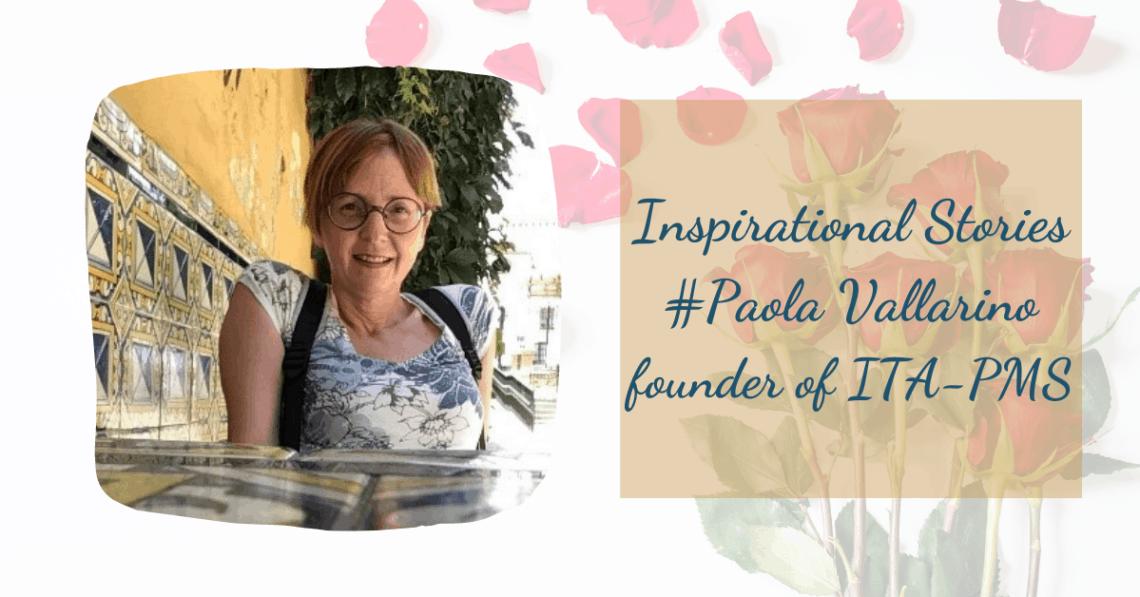 Inspirational Stories Paola Vallarino ITAPMS