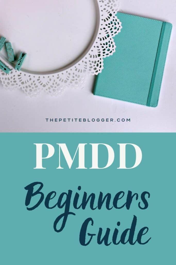 PMDD Beginners Guide