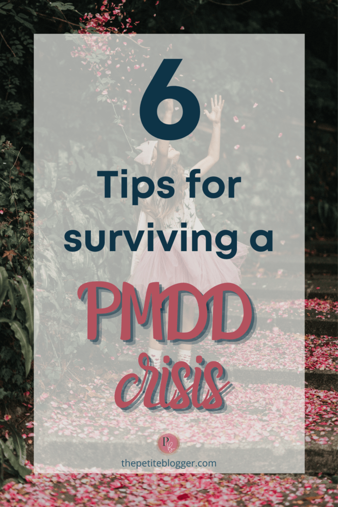 tips for surviving a PMDD crisis